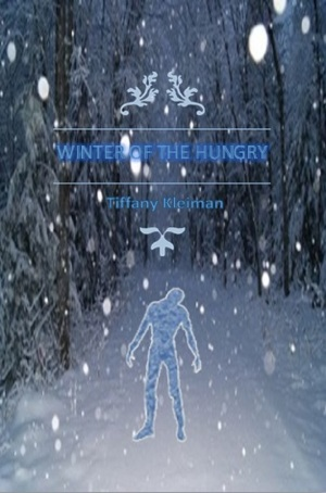 """""""Winter of the Hungry"""""""